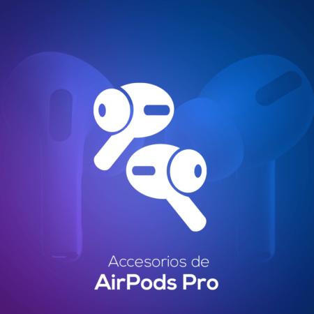 Accesorios AirPods Pro